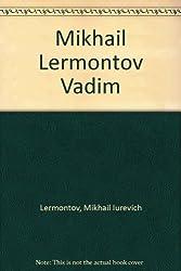 Mikhail Lermontov Vadim