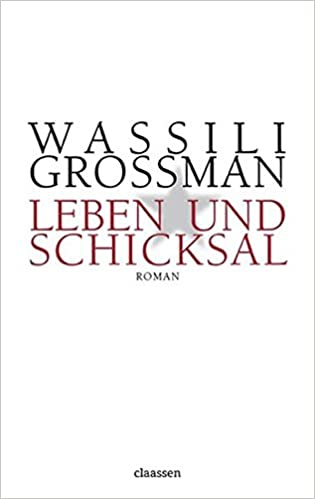 Leben Und Schicksal Amazon De Grossman Wassili Annelore Nitschke U A Bücher