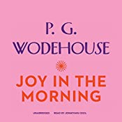 Joy in the Morning | P. G. Wodehouse