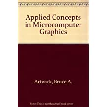 Applied Concepts in Microcomputer Graphics by Bruce A. Artwick (1984-06-03)