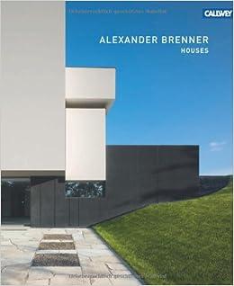 Alexander Brenner: Houses