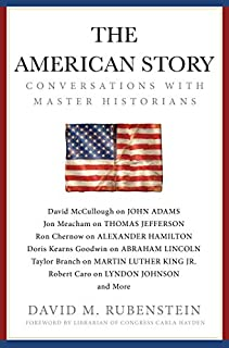 Book Cover: The American Story: Conversations with Master Historians