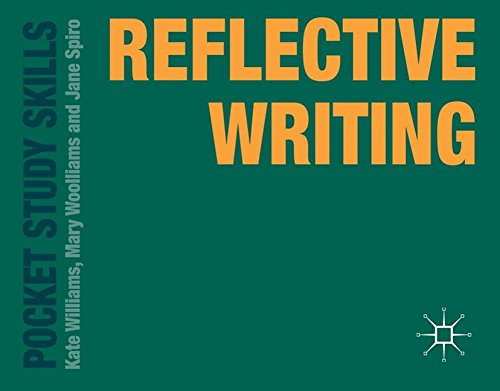 Reflective Writing (Pocket Study Skills)