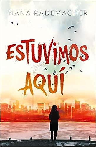 Amazon.com: Estuvimos aquí / We Were Here (Spanish Edition ...