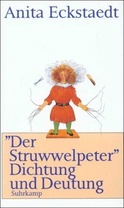 ›Der Struwwelpeter‹: Dichtung und Deutung. Eine psychoanalytische Studie