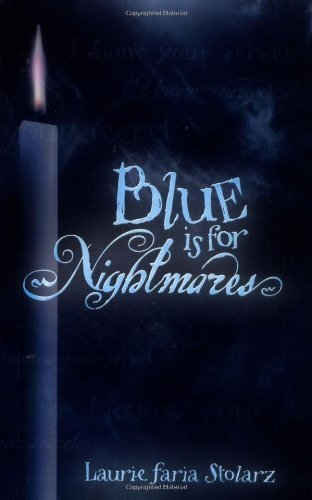 Blue is for Nightmares (Stolarz Series) by Laurie Faria Stolarz - Shopping Star Mall North