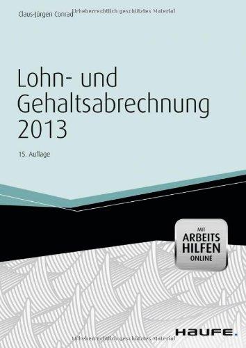 Lohn- und Gehaltsabrechnung 2013 -mit Arbeitshilfen online