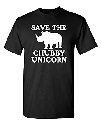 Save The Chubby Unicorn Novelty Graphic Sarcastic Funny T Shirt