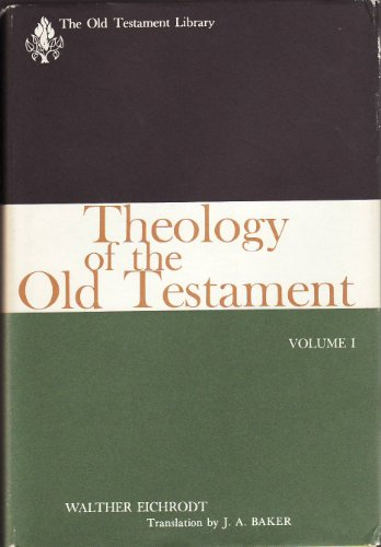 Theology of the Old Testament, Vol. 1 (The Old Testament Library)