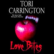 Love Bites: A Sofie Metropolis Novel, Book 5 | Tori Carrington
