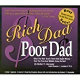 Rich Dad Poor Dad (Abridged 3-CD Set]; What the Rich Teach Their Kids about Money¿that the Poor and the Middle Class Do Not! (AUDIO CD/AUDIO BOOK)