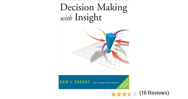 Decision Making with Insight (with Insight.xla 2.0 and CD-ROM ...