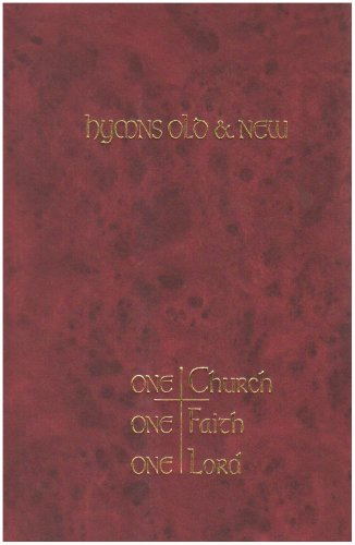 Download 'One Church, One Faith, One Lord: Full Music: Hymns Old and New (Hymns Old & New)' ebook