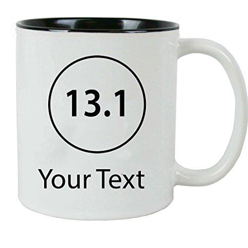 Personalized Custom 13.1 Half Marathon Runner Add Your Custom Text Ceramic 11 Oz Coffee Mug Customizable with Gift -