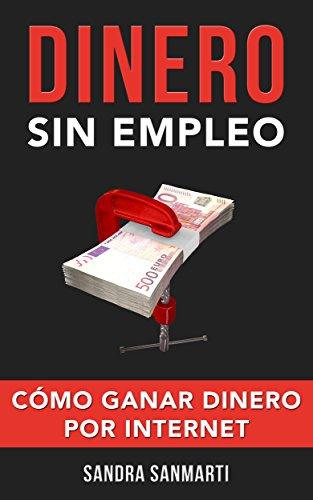 Dinero sin empleo de Sandra Sanmarti