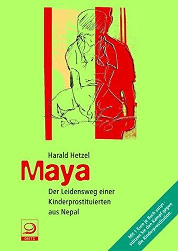 Maya: Der Leidensweg einer Kinderprostituierten aus Nepal