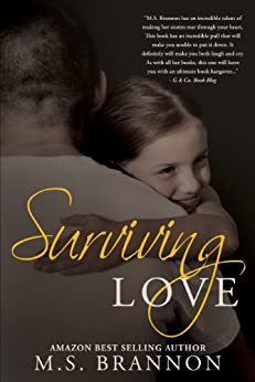 Surviving Love (Sulfur Heights Book 4) by [Brannon, M.S.]