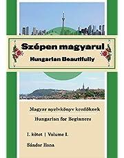 Szepen magyarul, Hungarian Beautifully