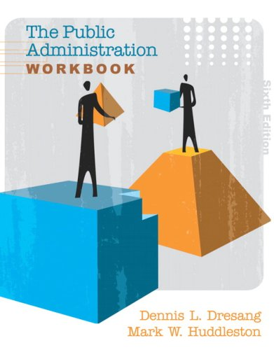 The Public Administration Workbook, 6th Edition