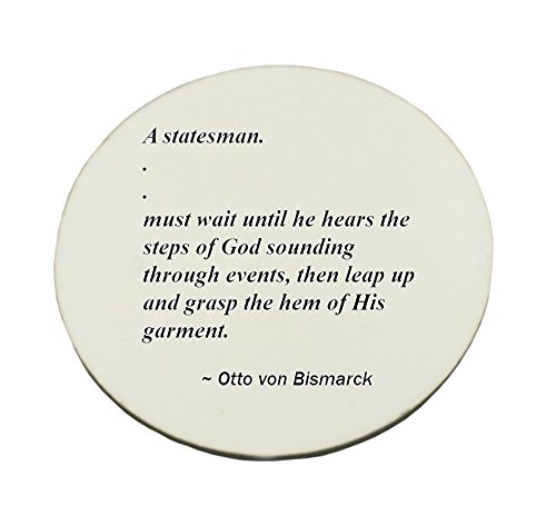 circle-mousepad-with-a-statesman-must-wait-until-he-hears-the-steps-of-god-sounding-through-events-t