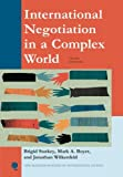 International Negotiation in a Complex World (New Millennium Books in International Studies)