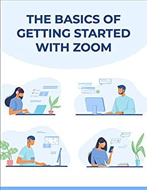 How to get started on zoom: simple start