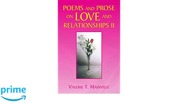 Poems and Prose on Love and Relationships II