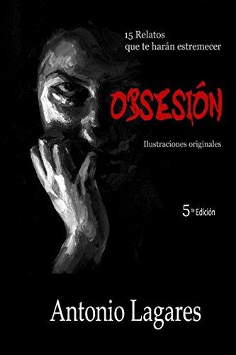 Obsesion por Antonio Lagares