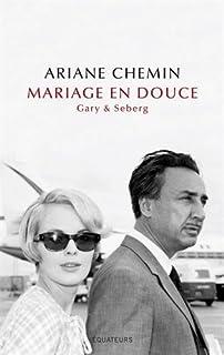 Mariage en douce : Gary et Seberg, Chemin, Ariane