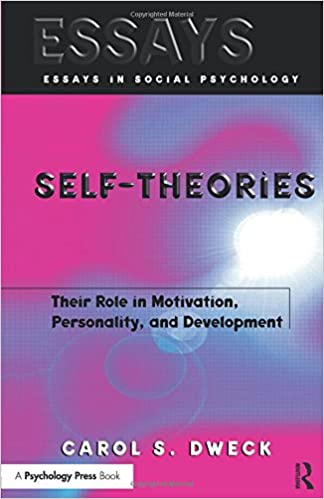 self theories their role in motivation personality and  self theories their role in motivation personality and development essays in social psychology 1st edition