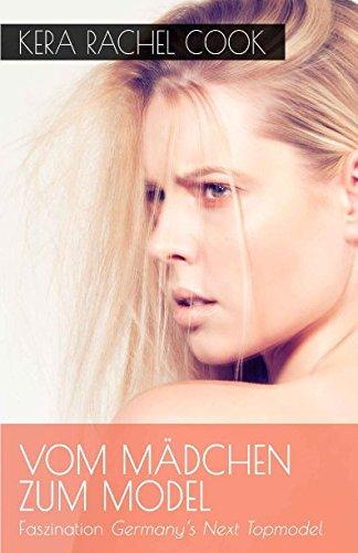Vom Mädchen zum Model: Faszination Germany's Next Topmodel