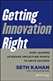 Getting Innovation Right, Seth Kahan, 1118378334