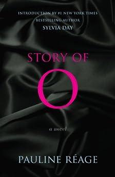 Story of O: A Novel by [Reage, Pauline]