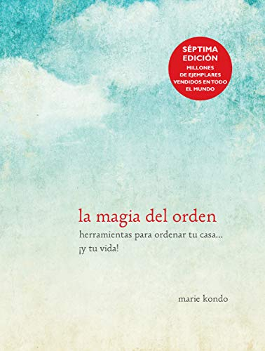 Book cover from La magia del orden / The Life-Changing Magic of Tidying Up (Spanish Edition) by Marie Kondo