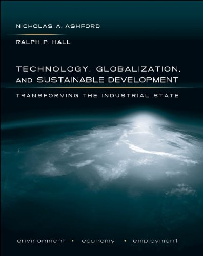 Download Technology, Globalization, and Sustainable Development: Transforming the Industrial State Pdf