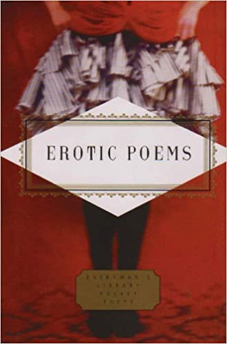 Erotic Poems: Selected Poems (Everyman's Library Pocket Poets)