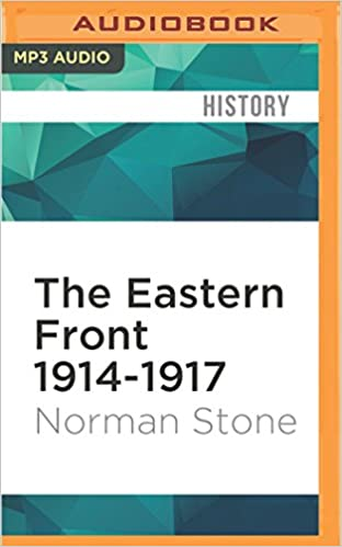 Amazon the eastern front 1914 1917 0885444596537 norman amazon the eastern front 1914 1917 0885444596537 norman stone john telfer books fandeluxe Choice Image