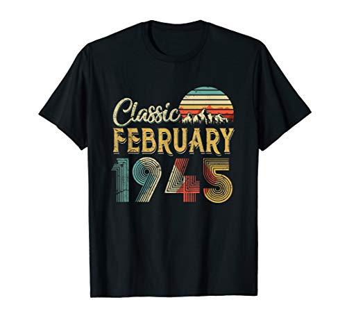 Retro Vintage FEBRUARY 1945 75th Birthday Gift for Men Women T-Shirt