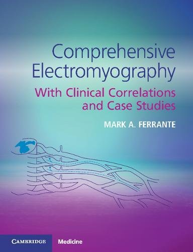 Case Electrodes (Comprehensive Electromyography: With Clinical Correlations and Case Studies)