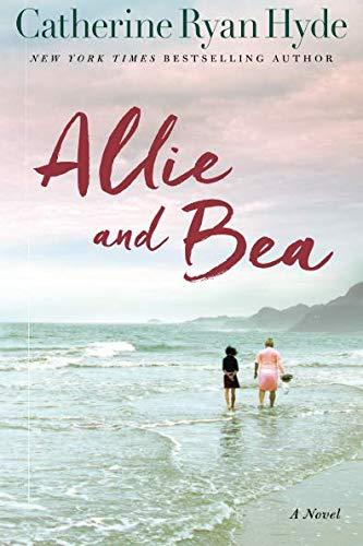 Allie and Bea : A Novel