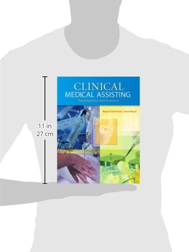 Clinical Medical Assisting: Foundations and Practice