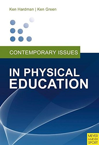 Contemporary Issues in Physical Education:: International Perspectives