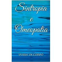 Sintropia e Omeopatia (Italian Edition)