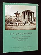 Six Exposures: Essays in Celebration of the…