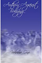 Authors Against Bullying Volume One (Volume 1) by Isabella Tredway (2014-10-14)