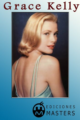 GRACE KELLY (Spanish Edition) (Cine Digital Master)