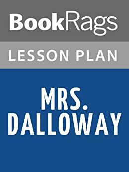 mrs dalloway by virginia wool essay Essays and criticism on virginia woolf's mrs dalloway - analysis.