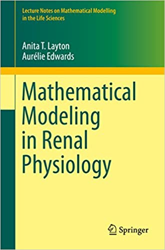 Mathematical Modeling in Renal Physiology (Lecture Notes on