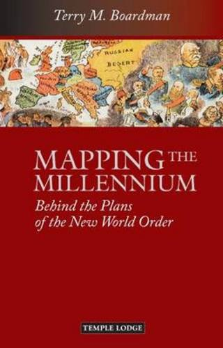 Mapping The Millennium  Behind The Plans Of The New World Order