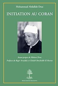 Initiation au Coran par Mohammad-Abdallah Draz